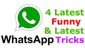 4 Funny whatsapp tricks