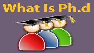 What Is PhD In Hindi - पीएचडी कैसे करे पूरी जानकारी