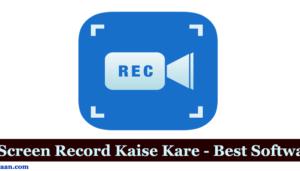 Screen Recorder For PC In Hindi   कंप्यूटर की स्क्रीन रिकॉर्ड कैसे करें?