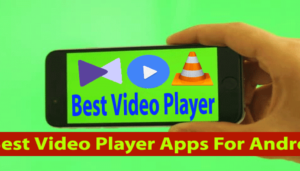 3 Best Video Player Apps For Android Mobile In Hindi
