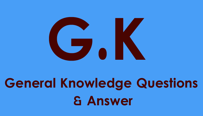 general knowledge questions & answer